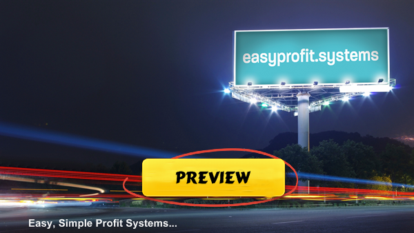 Easy Profit Systems Preview